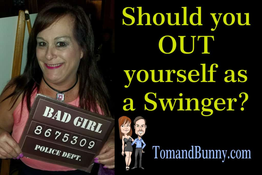 Should you out yourself as a swinger