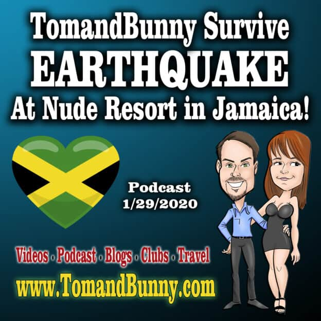 Tom and Bunny survive Earthquake at Hedonism Resort in Jamaica
