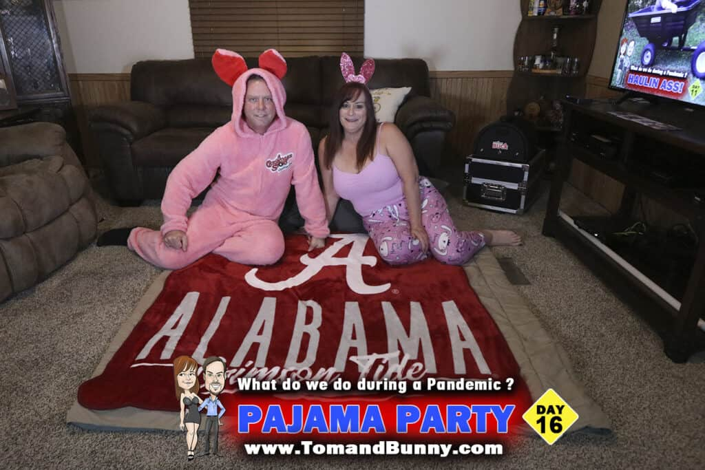 Day 16 - What do we do during a Pandemic - Pajama Party