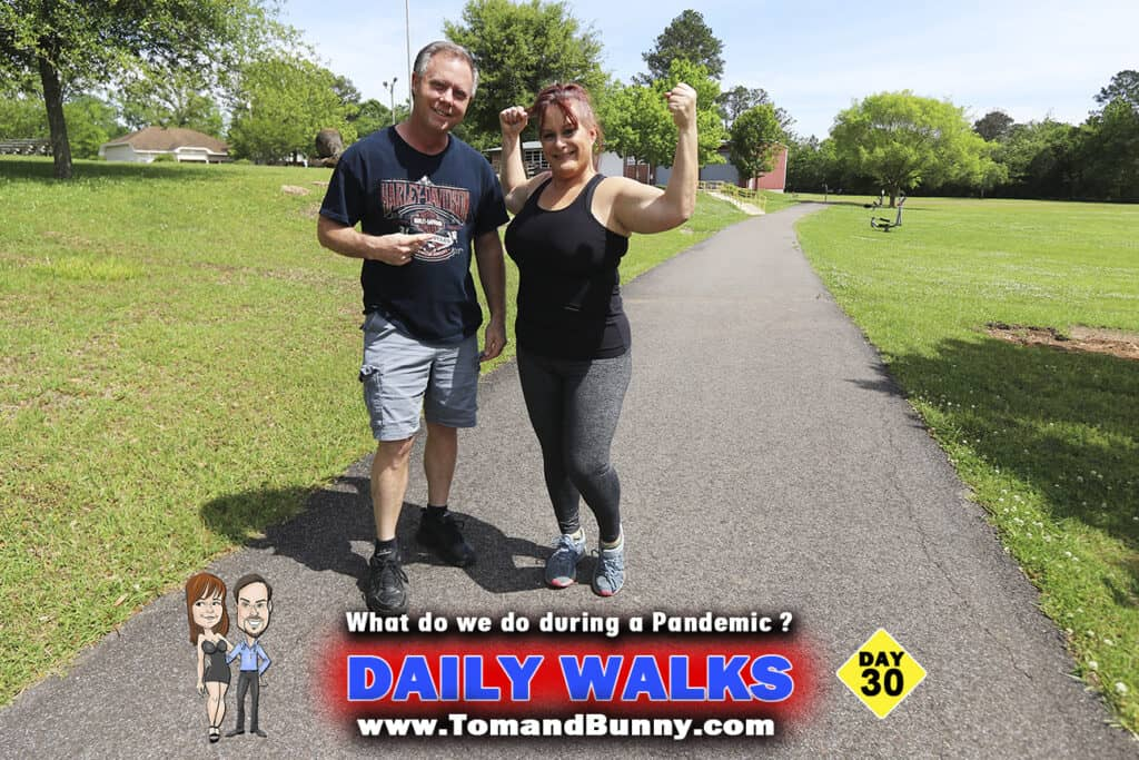 Day 30 - What do we do during a Pandemic - Daily Walks