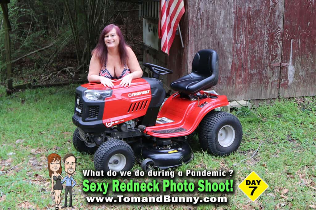 Day 7 - What do we do during a Pandemic - Sexy Redneck Photo Shoot 2
