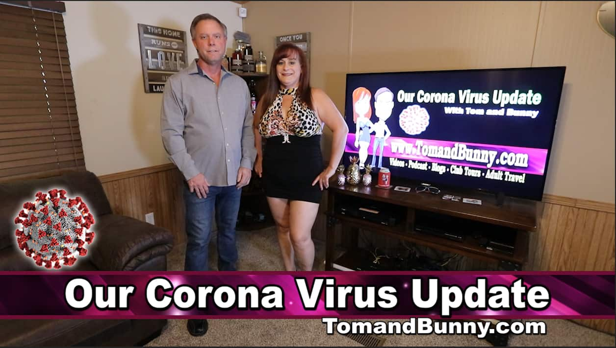 Our Corona Virus Update and how we are dealing with it by Tom and Bunny
