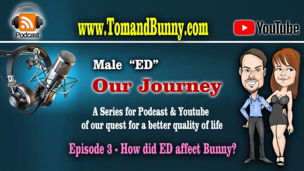 Episode 3 - How did ED affect bunny