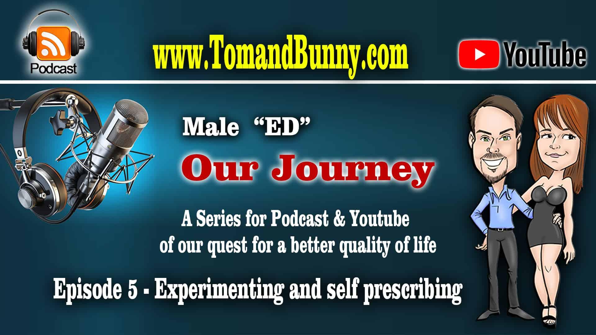 Episode 5 - Experimenting and self prescribing
